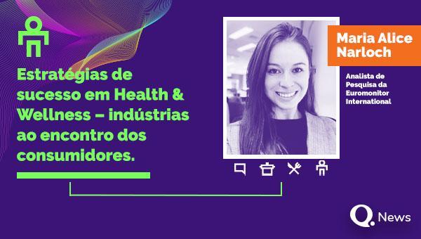 Estratégias de Sucesso em Health & Wellness – indústrias ao encontro de consumidores