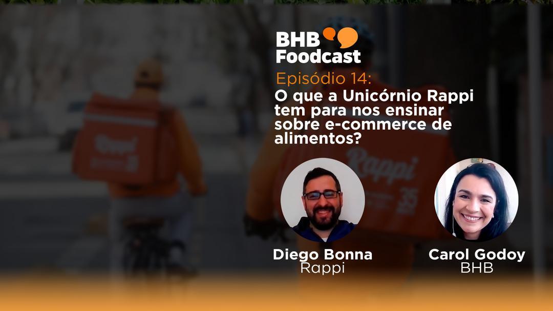 #14 - O que a Unicórnio Rappi tem para nos ensinar sobre e-commerce de alimentos?
