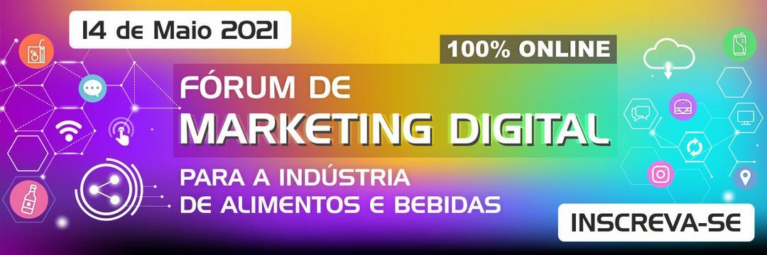 Fórum de Marketing Digital para Indústrias de Alimentos e Bebidas