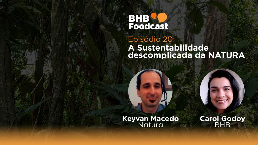 #20 - A Sustentabilidade descomplicada da NATURA