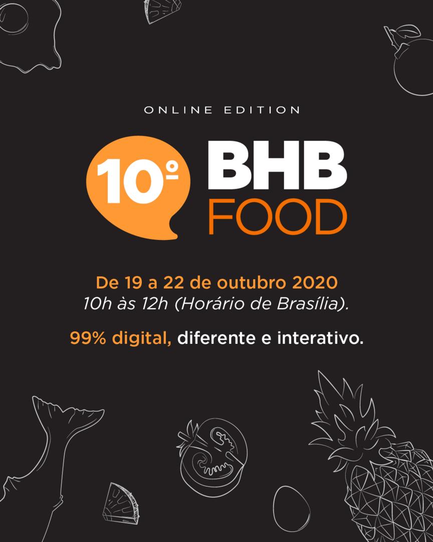 Edição especial do 10º BHB FOOD - 99% digital, online e interativo
