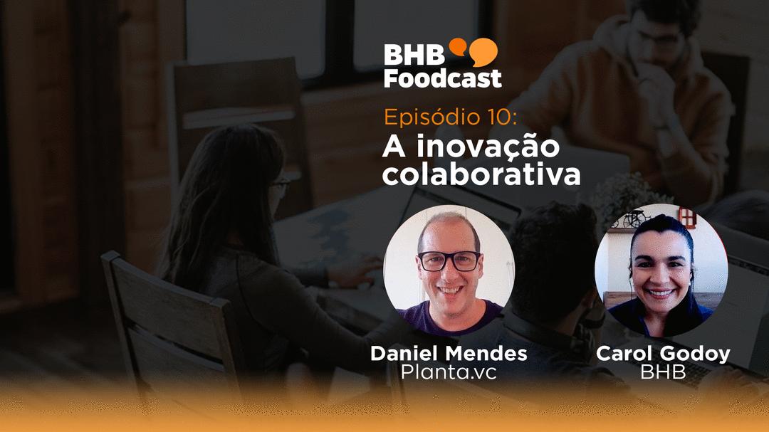 #10 - A inovação colaborativa