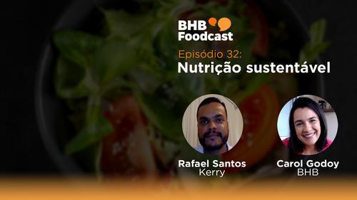 #32 - Nutrição sustentável