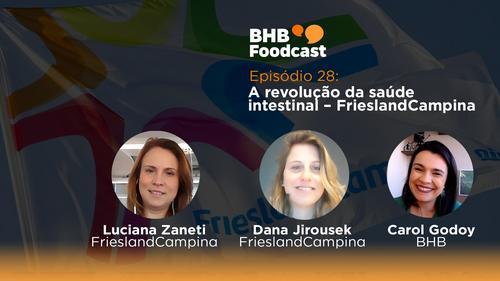 #28 - A revolução da saúde intestinal – FrieslandCampina