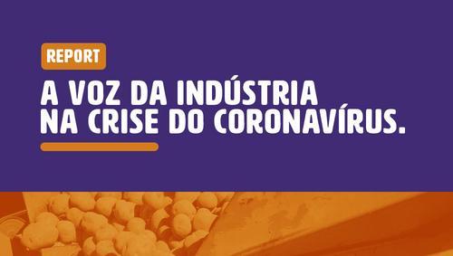 REPORT | A voz da indústria na crise do Coronavírus