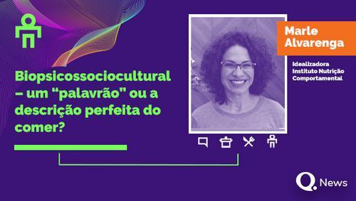 """Biopsicossociocultural – um """"palavrão"""" ou a descrição perfeita do comer?"""