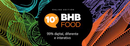 Participe da 10ª edição do BHB FOOD -   ONLINE EDITION